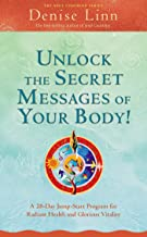 Unlock the Secret Messages of Your Body! (Soul Coaching)