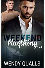 Weekend Plaything (Smoky Mountain Love Shack series Book 1) Kindle Edition