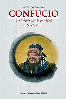 一代宗师-孔子(中国古代圣贤系列)(西文版) (Spanish Edition)