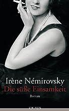 Die süße Einsamkeit: Roman (German Edition)