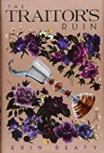 The Traitor's Ruin (Traitor's Trilogy)