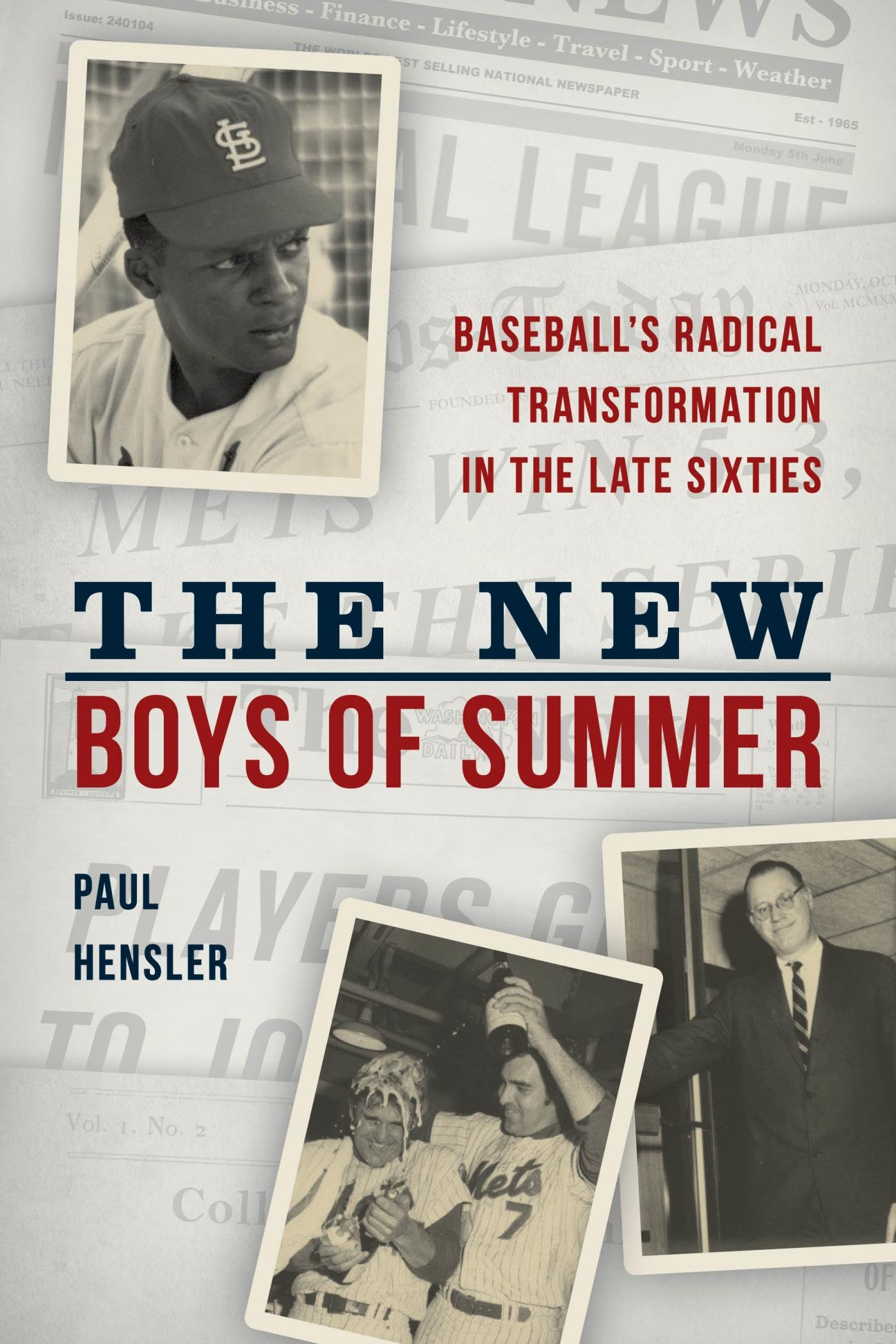 Image OfThe New Boys Of Summer: Baseball's Radical Transformation In The Late Sixties (English Edition)