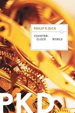 Counter-Clock World (English Edition)