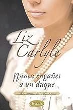 Nunca engañes a un duque (Titania época) (Spanish Edition)
