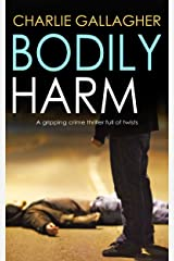 BODILY HARM a gripping crime thriller full of twists (Langthorne Police Series Book 1) Kindle Edition