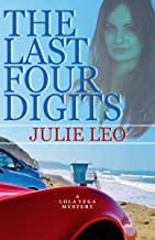 The Last Four Digits (Lola Vega Mysteries Book 1)