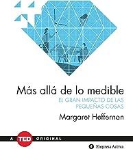 Mas alla de lo medible/ Beyond Measure (Spanish Edition)