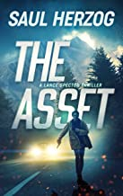 The Asset: American Assassin (Lance Spector Thrillers Book 1)