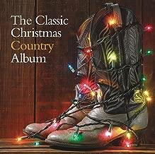 The Classic Christmas Country Album
