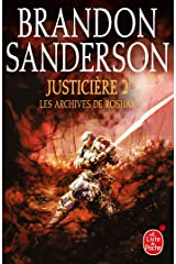 Justicière, Volume 2 (Les Archives de Roshar, Tome 3) Format Kindle