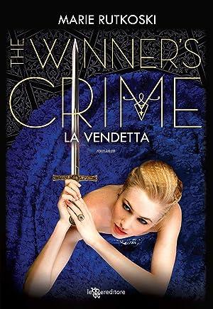 The Winners Crime - La vendetta (Leggereditore)