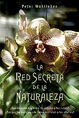 La red secreta de la naturaleza (Spanish Edition) Kindle Edition