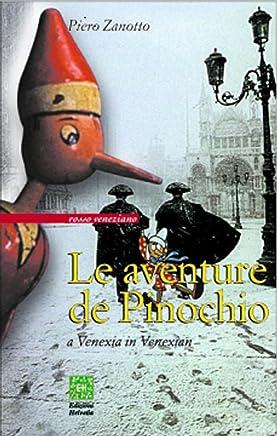 Le aventure de Pinochio a Venexia in venexian: Dal toscàn de Carlo Collodi