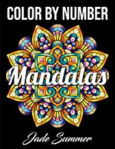Color by Number Mandalas: An Adult Coloring Book with Fun, Easy, and Relaxing Coloring Pages Book PDF