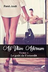 Ad vitam Aeternam : le goût de l'interdit Format Kindle