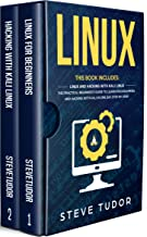 Linux: This Book Includes: Linux And Hacking With Kali. The Practical Beginner's Guide To Learn Programming and Computer Hacking With Kali In One Day Step-by-Step (English Edition)