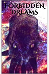 Forbidden Dreams Kindle Edition