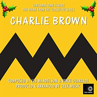 Charlie Brown Christmas Time Is Here- Main Theme