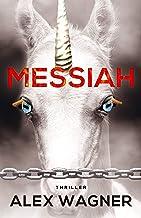 MESSIAH (Fedora Arnwolf Mystery Thriller 2)