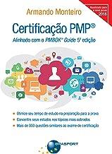Certificação PMP: Alinhado com o PMBOK® Guide 5ª edição (Portuguese Edition)