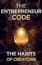The Entrepreneur Code (Self Help Success Book 4)