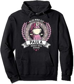 Paula - Name Vorname Geschenk Einhorn Spruch Geburtstag Pullover Hoodie