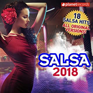 Salsa 2018 (18 Salsa Latin Hits (Salsa Romántica, Urbana, para Bailar))