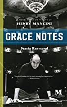 Grace Notes: Historical Italian Fiction Based on the Life of Henry Mancini