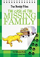 The Case of the Missing Family (The Buddy Files Book 2)
