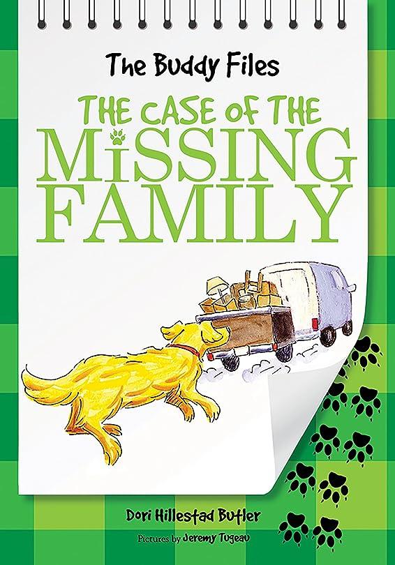 ミサイルずんぐりした吸収剤The Case of the Missing Family (The Buddy Files Book 2) (English Edition)