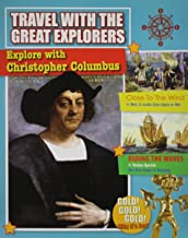 Explore With Christopher Columbus (Travel With the Great Explorers)