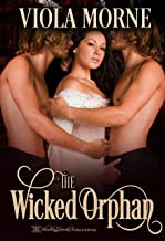 The Wicked Orphan (Deceit and Desire Book 2)