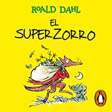 El Superzorro [Fantastic Mr. Fox]