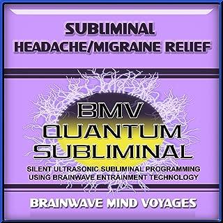 Subliminal Headache Migraine Relief