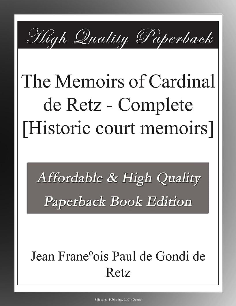 リテラシー統計的接続されたThe Memoirs of Cardinal de Retz - Complete [Historic court memoirs]