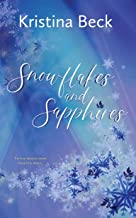 Snowflakes and Sapphires: Four Seasons Series Book 1 - Winter