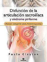 Disfunción de la articulación sacroilíaca y síndrome piriforme (Color) (Fisioterapia Manual)