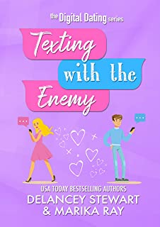 Texting With the Enemy (Digital Dating Book 1) (English Edition)