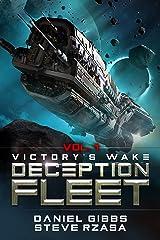 Victory's Wake (Deception Fleet Book 1) Kindle Edition
