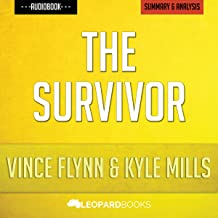 The Survivor (A Mitch Rapp Novel, Book 12) by Vince Flynn and Kyle Mills: Unofficial & Independent Summary & Analysis