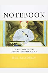 Notebook: Cracking Chinese Characters: HSK 1, 2, 3, 4 Broché