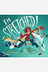 I'm Stretched: A Picture Book About Using Mindfulness to Manage Stress Kindle Edition