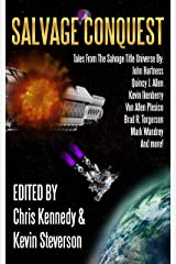 Salvage Conquest: Tales from the Salvage Title Universe Kindle Edition