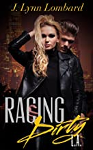 Racing Dirty, L.A. (Racing Dirty Series Book 2)