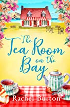 The Tearoom on the Bay: an uplifting and heartwarming read