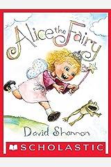 Alice the Fairy Kindle Edition