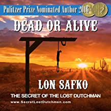 Dead or Alive: 16 Knot Justice (Secret of the Lost Dutchman)