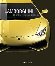 Lamborghini, 50 anni di fascino e passione (Motori) (Italian Edition)