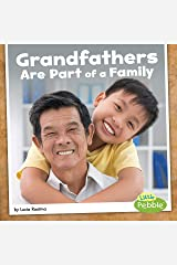 Grandfathers Are Part of a Family (Our Families) Kindle Edition