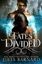 Fates Divided: Halven Rising (English Edition)